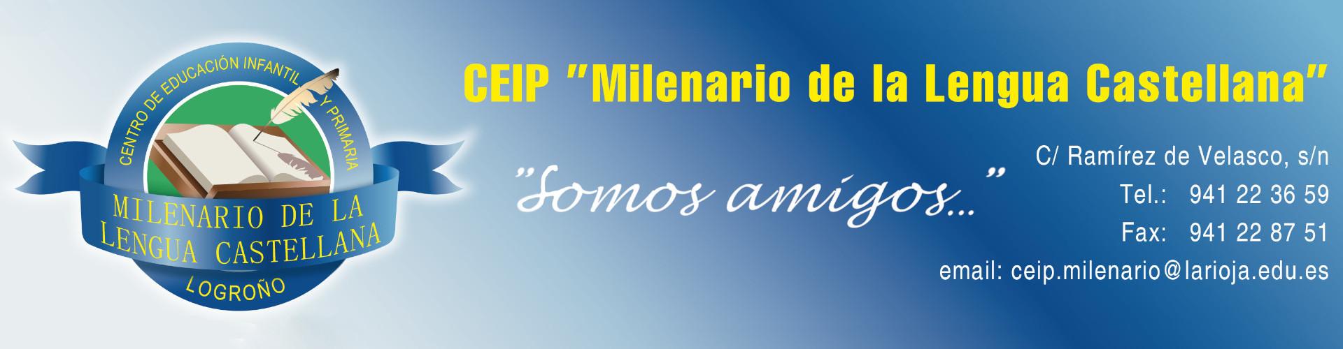 Bienvenidos al CEIP Milenario de la Lengua